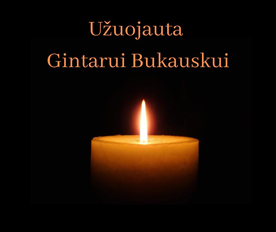 Užuojauta Gintarui Bukauskui